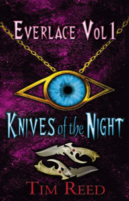 Everlace: Knives of the Night: v. 1 by Tim Reed image
