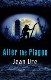 After the Plague by Jean Ure