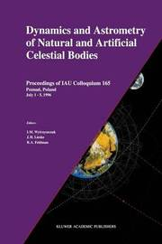 Dynamics and Astrometry of Natural and Artificial Celestial Bodies