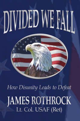 Divided We Fall by James Rothrock