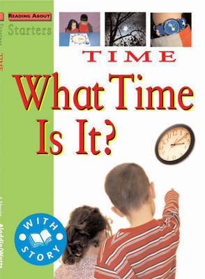 Time: What Time is It?: Starters L2 by Stewart Ross