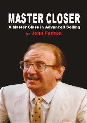 Master Closer by John Fenton