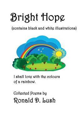 Bright Hope (Black and White): Collection of Poems by MR Ronald D Lush image