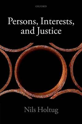 Persons, Interests, and Justice by Nils Holtug image