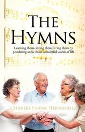 The Hymns by Charles Frank Hernandez