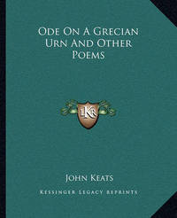 an interpretation of ode on a grecian urn a poem by john keats Brief summary of the poem ode on a grecian urn ode on a grecian urn by john keats home / ode on a grecian urn summary.