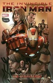 Invincible Iron Man Volume 7 - My Monsters by Matt Fraction