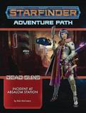 Starfinder Adventure Path: Incident at Absalom Station (Dead Suns 1 of 6) by Rob McCreary