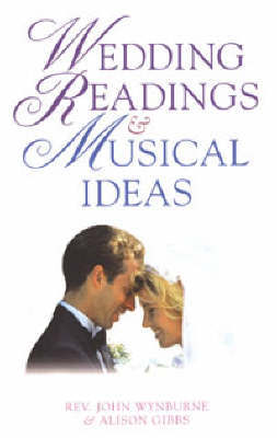 Wedding Readings and Musical Ideas by John Wynburne image