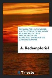 The Miracles of Beaupr by A Redemptorist image
