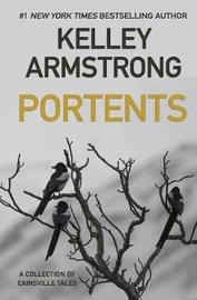 Portents by Kelley Armstrong