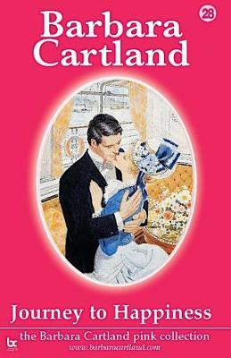 Journey to Happiness by Barbara Cartland
