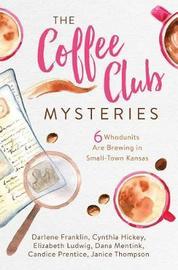 The Coffee Club Mysteries by Darlene Franklin