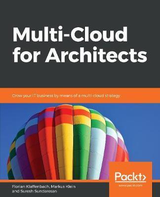 Multi-Cloud for Architects by Florian Klaffenbach
