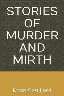Stories of Murder and Mirth by Ronn M Couillard image