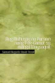 Ang Mahusay Na Paraan Nang Pag-Gamot Sa Manga Maysaquit by Samuel Auguste David Tissot image