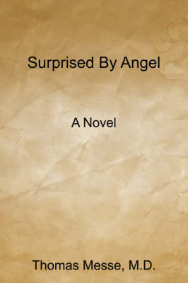 Surprised by Angel by M. D. Thomas Messe image
