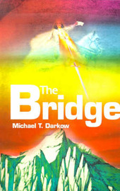 The Bridge by Michael T Darkow image