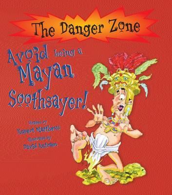 Avoid Being a Mayan Soothsayer by Rupert Matthews image