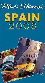 Rick Steves' Spain: 2008 by Rick Steves image