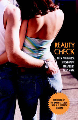 Reality Check by Get Real About Teen Pregnancy Campaign