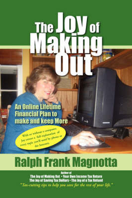 The Joy of Making Out by Ralph Frank Magnotta