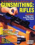 Gunsmithing: Rifles by Patrick Sweeney