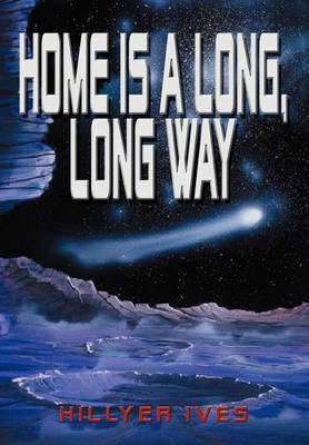 Home is A Long, Long Way by Hillyer Ives image