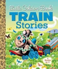 Little Golden Book Train Stories by Gertrude Crampton