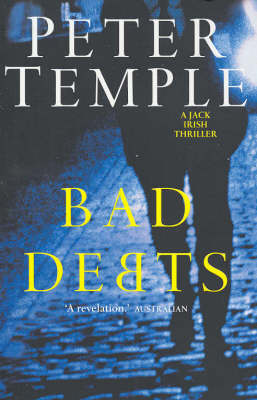 Bad Debts (Jack Irish #1) by Peter Temple image