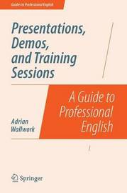 Presentations, Demos, and Training Sessions by Adrian Wallwork