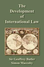The Development of International Law by Simon Maccoby