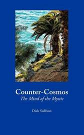Counter-Cosmos by Dick Sullivan