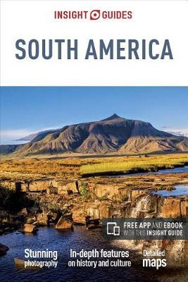 Insight Guides South America by Insight Guides