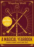 J.K. Rowling's Wizarding World: A Magical Yearbook by Scholastic