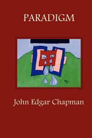 Paradigm by John Chapman