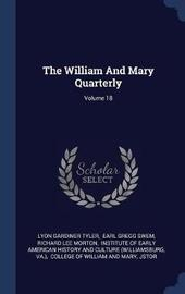 The William and Mary Quarterly; Volume 18 by Lyon Gardiner Tyler image