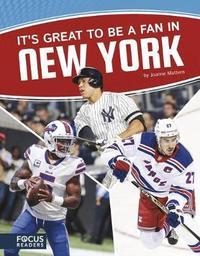 It's Great to Be a Fan in New York by Joanne Mattern