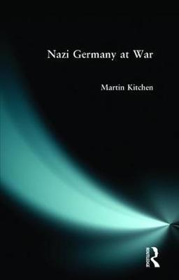 Nazi Germany at War by Martin Kitchen image