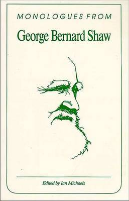 Monologues from George Bernard Shaw by George Bernard Shaw image