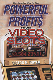 Powerful Profits From Video Slots by Victor H. Royer image