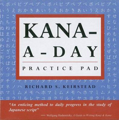 Kana a Day Practice Pad by Richard Keirstead image