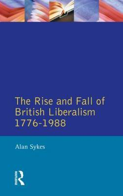 The Rise and Fall of British Liberalism by Alan Sykes image