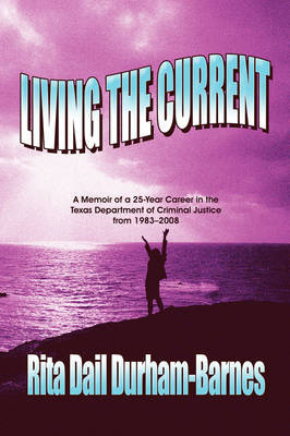 Living the Current by Rita Dail Durham-Barnes image