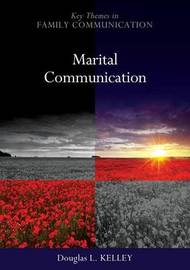 Marital Communication by Douglas L Kelley