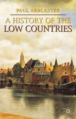 A History of the Low Countries by Paul Arblaster image