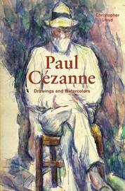Paul Cezanne by Christopher Lloyd