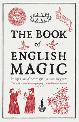 The Book of English Magic by Richard Heygate