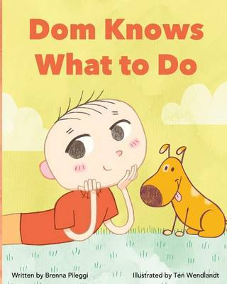 Dom Knows What to Do by Brenna Pileggi image