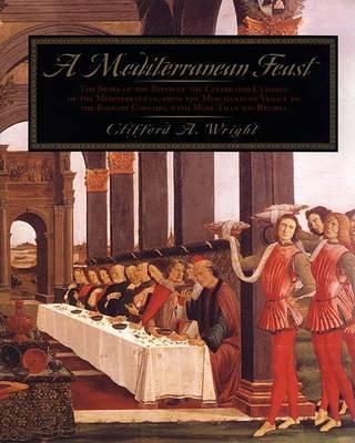 A Mediterranean Feast by Clifford A. Wright